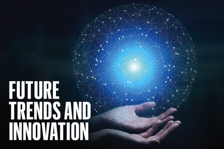 מגמות חדשנות – טכנולוגיה שוק וסגנון חיים
